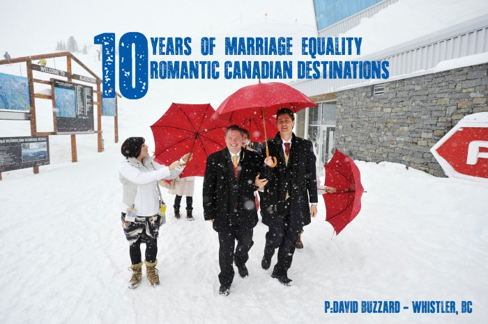 Canada celebrates a decade of Marriage Equality - Top 10 Romantic Canadian Destinations
